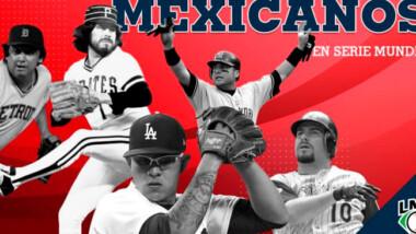 Mexicanos en la historia de la Serie Mundial